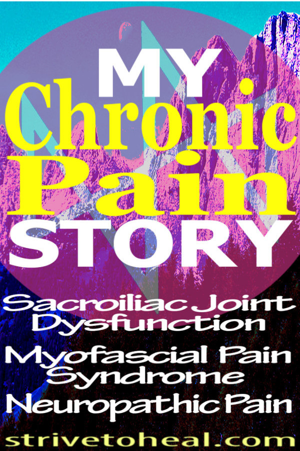 Chronic pain blogger documents her struggle with SIJ instability/pelvic girdle dysfunction, myofascial pain syndrome and neuropathic pain. Find support, insipiration and motivation to take your health into your own hands.